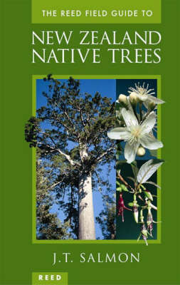 The Reed Field Guide to New Zealand Native Trees (Hardback)