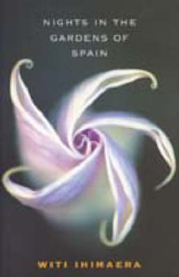 Nights in the Gardens of Spain (Paperback)