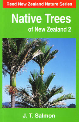 Native Trees of New Zealand: v. 2 - Mobil New Zealand nature series (Paperback)