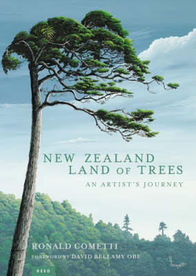 New Zealand Land of Trees: An Artist's Journey (Paperback)