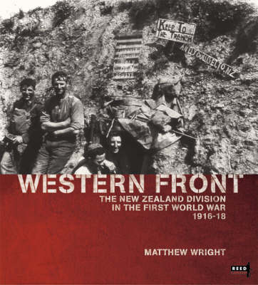 Western Front: The New Zealand Division in the First World War 1916-1918 (Paperback)