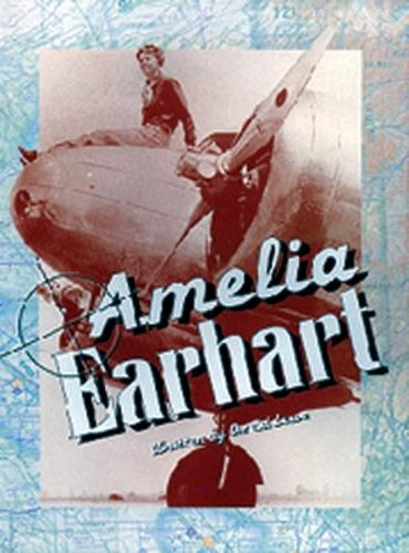 Amelia Earhart: Action and Adventure - Literacy Links Chapter Books (Paperback)