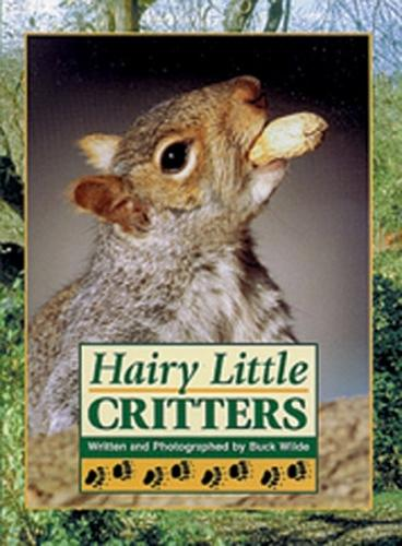 Hairy Little Critters: Wild and Wonderful - Literacy Links Chapter Books (Paperback)