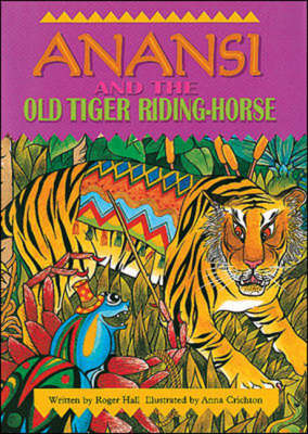 Anansi and the Old Tiger (Sml UK) (Paperback)