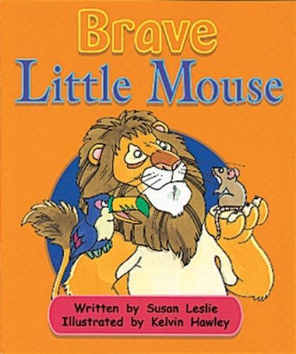 Brave Little Mouse (Level 16) - Storysteps (Paperback)