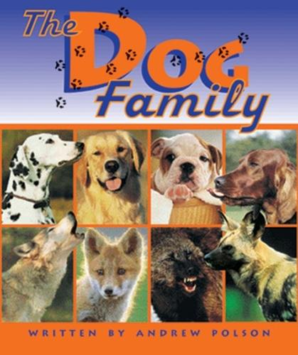 The Dog Family (Level 17) - Storysteps (Paperback)