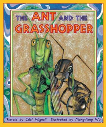 The Ant and the Grasshopper (Level 19) - Storysteps (Paperback)