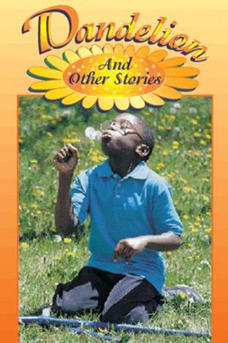 Dandelion and Other Stories (Level 18) - Storysteps (Paperback)