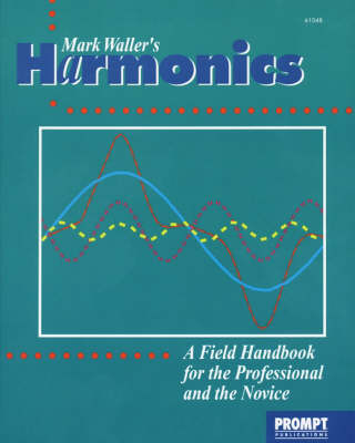 Harmonics: A Field Handbook for the Professional and Novice (Paperback)