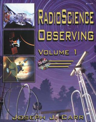Radio Science Observing: v. 1 (Paperback)