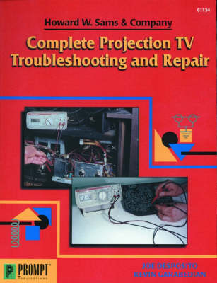 Complete Projection TV Troubleshooting and Repair (Paperback)