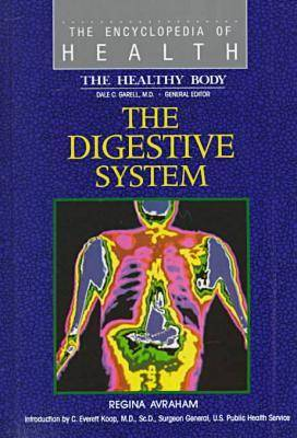 Digestive System - The encyclopedia of health series (Hardback)