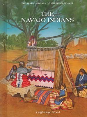 Navaho Indians - Junior Library of American Indians (Hardback)