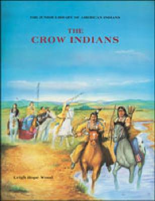 The Crow Indians - Junior Library of American Indians (Hardback)