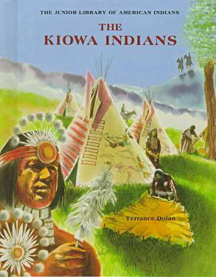 The Kiowa Indians - Junior Library of American Indians (Hardback)