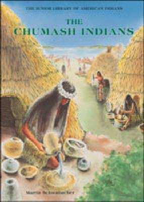 The Chumash Indians - Junior Library of American Indians (Hardback)