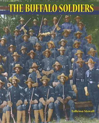 The Buffalo Soldiers - African-American Achievers (Hardback)
