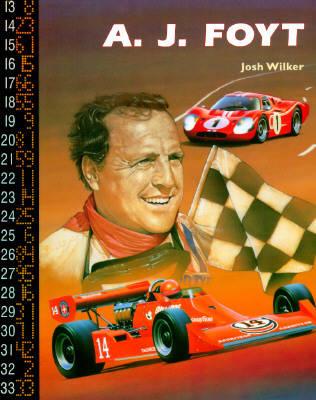 A.J. Foyt - Race Car Legends (Hardback)