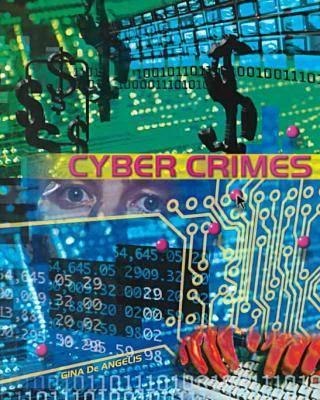 Cyber Crimes - Crime, Justice & Punishment S. (Hardback)