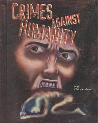 Crimes against Humanity - Crime, Justice & Punishment S. (Hardback)