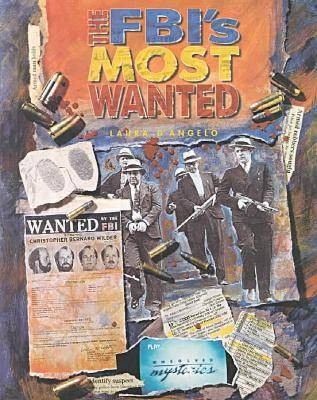 The FBI's Most Wanted - Crime, Justice & Punishment (Hardback)