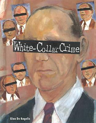 White-collar Crime - Crime, Justice & Punishment (Hardback)