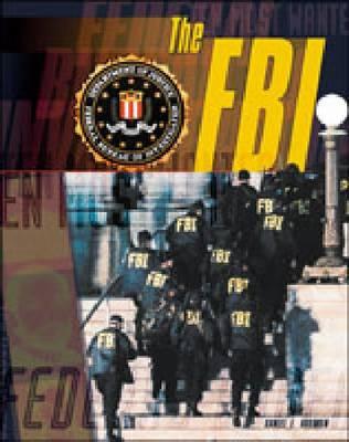 The FBI - Crime, Justice & Punishment (Hardback)