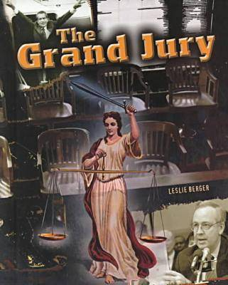The Grand Jury - Crime, Justice & Punishment (Hardback)