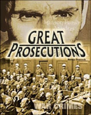 Great Prosecutions - Crime, Justice & Punishment (Hardback)