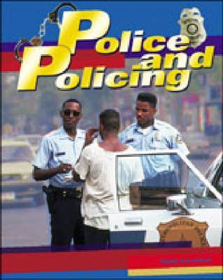 Police and Policing - Crime, Justice & Punishment S. (Hardback)
