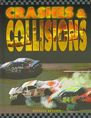 Crashes and Collisions - Race Car Legends (Hardback)