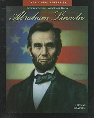 Abraham Lincoln - Overcoming Adversity (Hardback)