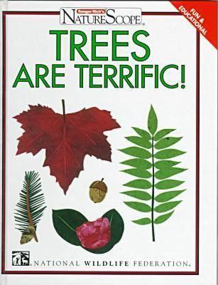 Trees are Terrific! - Ranger Rick's Naturescope (Hardback)