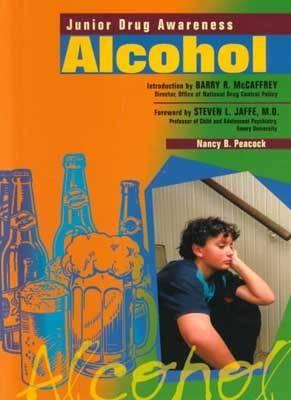 Alcohol - Junior Drug Awareness (Hardback)