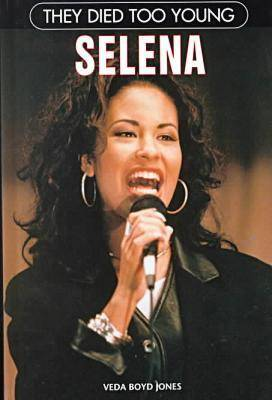 Selena - They Died Too Young (Paperback)