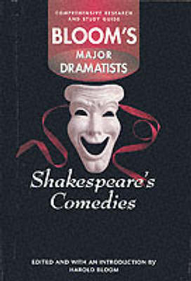 Shakespeare: Comedies - Bloom's Major Dramatists (Hardback)