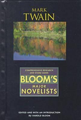 Mark Twain - Bloom's Major Novelists (Hardback)