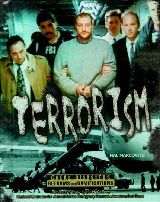 Terrorism - Great Disasters - Reforms & Ramifications S. (Hardback)
