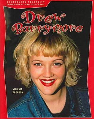 Drew Barrymore - Overcoming Adversity (Paperback)