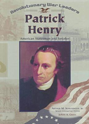 Patrick Henry - Revolutionary War Leaders (Hardback)