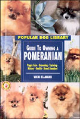 Guide to Owning a Pomeranian - Popular Cat Library (Hardback)