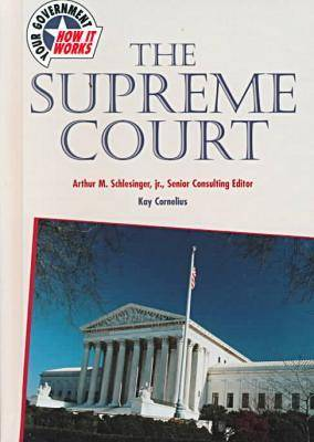 The Supreme Court - Your Government: How it Works (Hardback)
