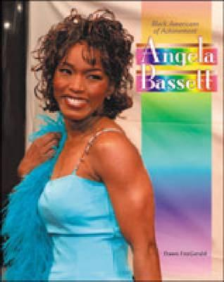 Angela Bassett - Black Americans of Achievement (Hardback)
