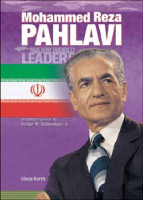 Mohammed Reza Pahlavi - Major World Leaders S. (Hardback)