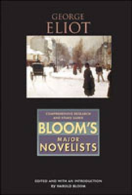 George Eliot - Bloom's Major Novelists (Hardback)