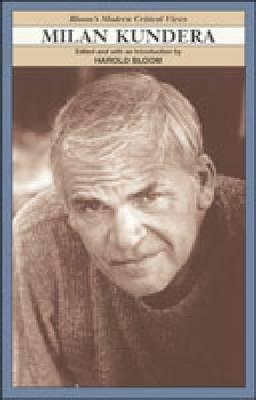 Milan Kundera - Modern Critical Views (Hardback)