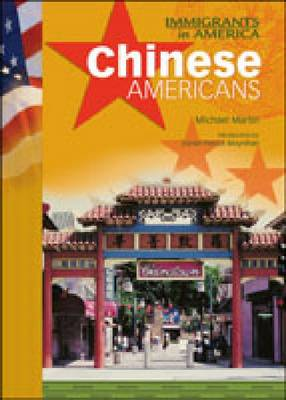 Chinese Americans - Immigrants in America (Hardback)