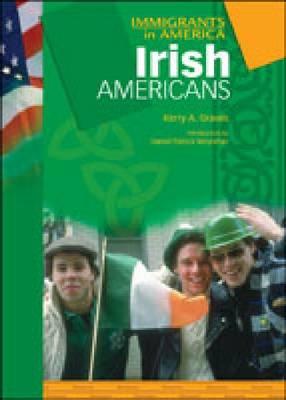 Irish Americans - Immigrants in America (Hardback)