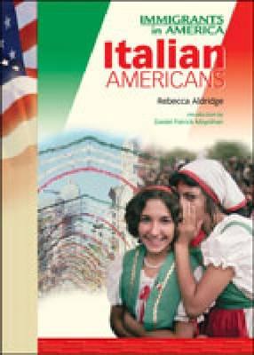 Italian Americans - Immigrants in America (Hardback)