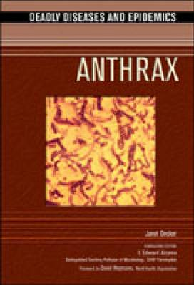 Anthrax - Deadly Diseases and Epidemics (Hardback)